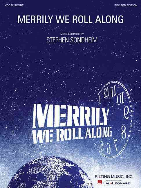 Merrily We Roll Along Vocal Score By Sondheim, Stephen (COP)