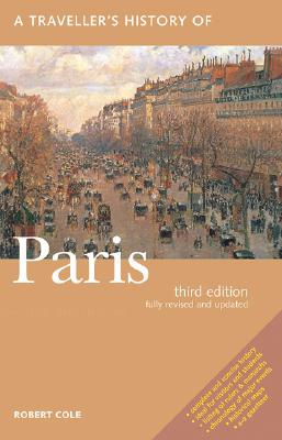 A Traveller's History of Paris By Cole, Robert